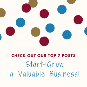 Start & Grow a Valuable Business