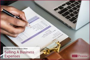 Business Broker Fees Other Selling A Business Expenses Exit Promise