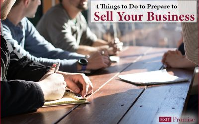4 Things To Do to Prepare to Sell Your Business